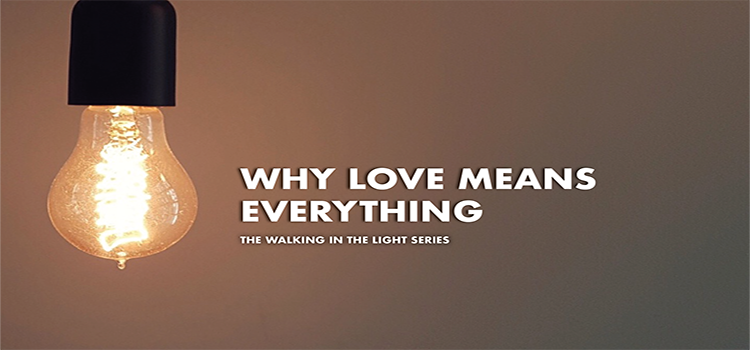 Why Love Means Everything